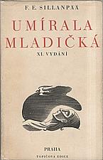 Sillanpää: Umírala mladičká, 1946