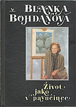 Bohdanová: Život jako v pavučince, 1995