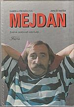 Převrátilová: Mejdan : Známé osobnosti vyprávějí..., 1993