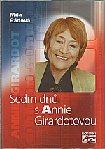 Řádová: Sedm dnů s Annie Girardotovou, 2001