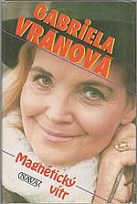 Vránová: Magnetický vítr, 1994