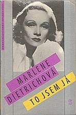 Dietrich: To jsem já, 1991