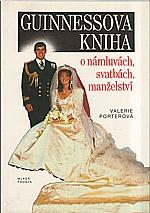 Porter: Guinnessova kniha o námluvách, svatbách, manželství, 1992