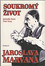 Nová: Soukromý život Jaroslava Marvana, 1996