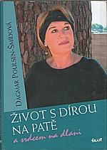 Poulsen-Šmídová: Život s dírou na patě a srdcem na dlani, 2004