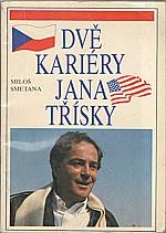 Smetana: Dvě kariéry Jana Třísky : Praha - Hollywood, 1991