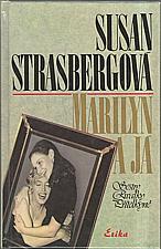 Strasberg: Marilyn a já, 1994