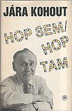Kohout: Hop sem, hop tam, 1991
