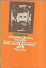 Matuška: Svět má 24 hodiny, 1982