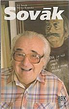 Sovák: Sovák : Dík za váš smích! aneb Já - a moje trosky, 1992