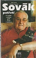 Sovák: Sovák potřetí : Už mám vydivíno aneb život s kočkou, 1997