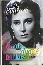 Baarová: Života sladké hořkosti, 1998