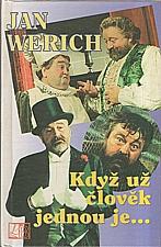 Werich: Když už člověk jednou je, 1995