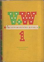 Werich: Hry Osvobozeného divadla. 1. [díl], Osel a stín. Balada z hadrů. Rub a líc. Těžká Barbora, 1956