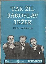 Holzknecht: Tak žil Jaroslav Ježek, 1949
