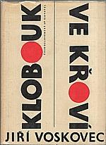 Voskovec: Klobouk ve křoví : Výbor veršů V+W (1927-1947), 1965