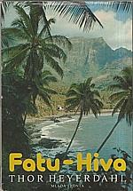 Heyerdahl: Fatu-Hiva, 1981