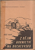 Křeš: Z dějin hornictví na Duchcovsku, 1949