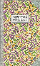 Wharton: Matčino pokání, 1994