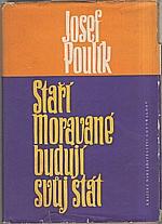 Poulík: Staří Moravané budují svůj stát, 1960