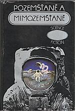 : Pozemšťané a mimozemšťané, 1981