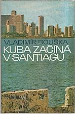 Bouška: Kuba začíná v Santiagu, 1979