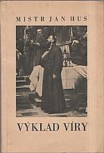 Hus: Výklad víry, 1947