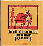 Erenburg: Neobyčejná dobrodružství Julia Jurenita a jeho žáků, 1984