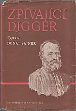 Šajner: Zpívající Digger, 1950