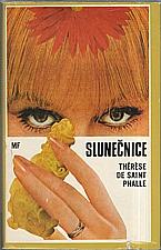 Saint-Phalle: Slunečnice, 1973