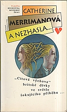 Merriman: A nezhasla..., 1993