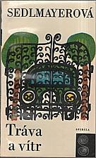 Sedlmayerová: Tráva a vítr, 1969