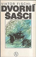 Fischl: Dvorní šašci, 1990
