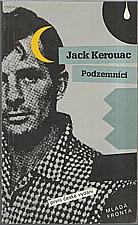 Kerouac: Podzemníci, 1992