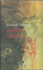 Tomeček: Záhady divočiny, 1996