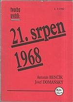 Benčík: 21. srpen 1968, 1990