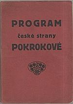 : Program české strany pokrokové, 1912