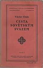 Cháb: Cesta sovětským Svazem, 1935