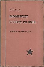 Novák: Momentky z cesty po SSSR, 1937