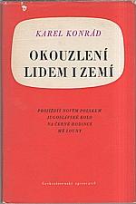 Konrád: Okouzlení lidem i zemí, 1960