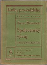 Modráček: Společenský vývoj, 1929