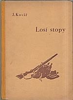 Kovář: Losí stopy, 1944