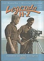 Zikmund: Legenda H + Z, 2011