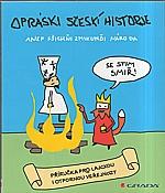: Opráski sčeskí historje, 2014