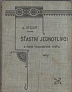 Štiller: Šťastní jednotlivci a různé hospodářské úvahy, 1900