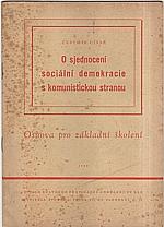 Císař: O sjednocení sociální demokracie s komunistickou stranou : Osnova pro základní školení, 1948