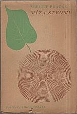 Pražák: Míza stromu, 1940