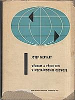 Mervart: Význam a vývoj cen v mezinárodním obchodě, 1960