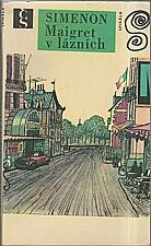 Simenon: Maigret v lázních, 1970