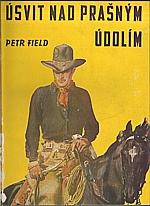 Field: Úsvit nad Prašným údolím, 1946